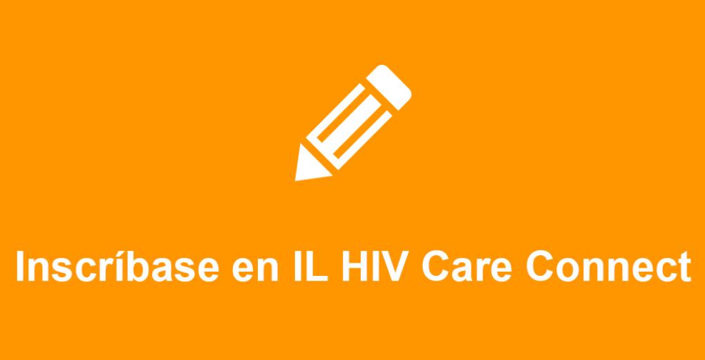 Inscríbase en IL HIV Care Connect
