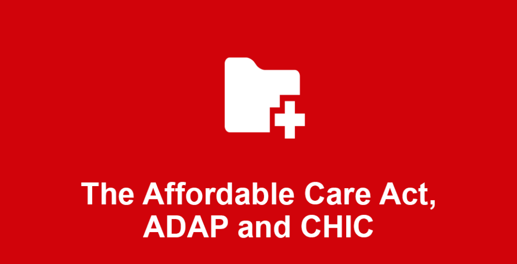 Affordable Care Act and ADAP/CHIC