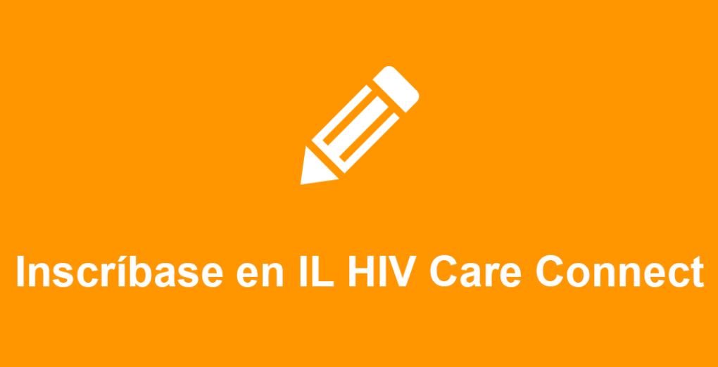 Inscríbase en IL HIV Care Connect